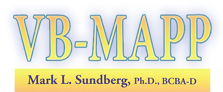 Verbal Behavior Milestones Assessment and Placement Program by Mark L.Sundberg, Ph.D, BCBA-D